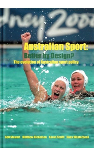 Australian Sport: Better by Design?