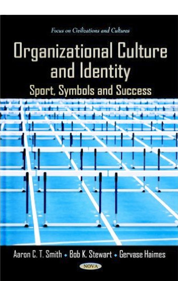 Organizational Culture and Identity: Sport, Symbols and Success