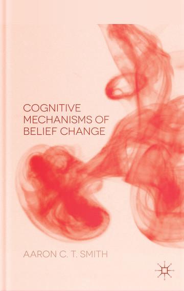Cognitive Mechanisms of Belief Change